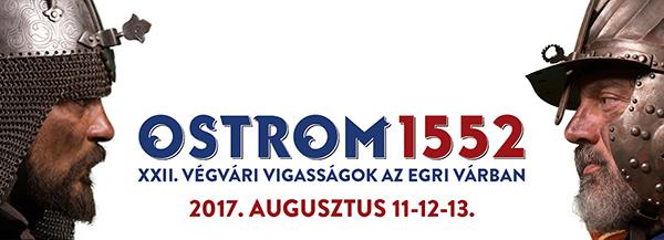 Ostrom 1552 - XXII. Végvári Vigasságok